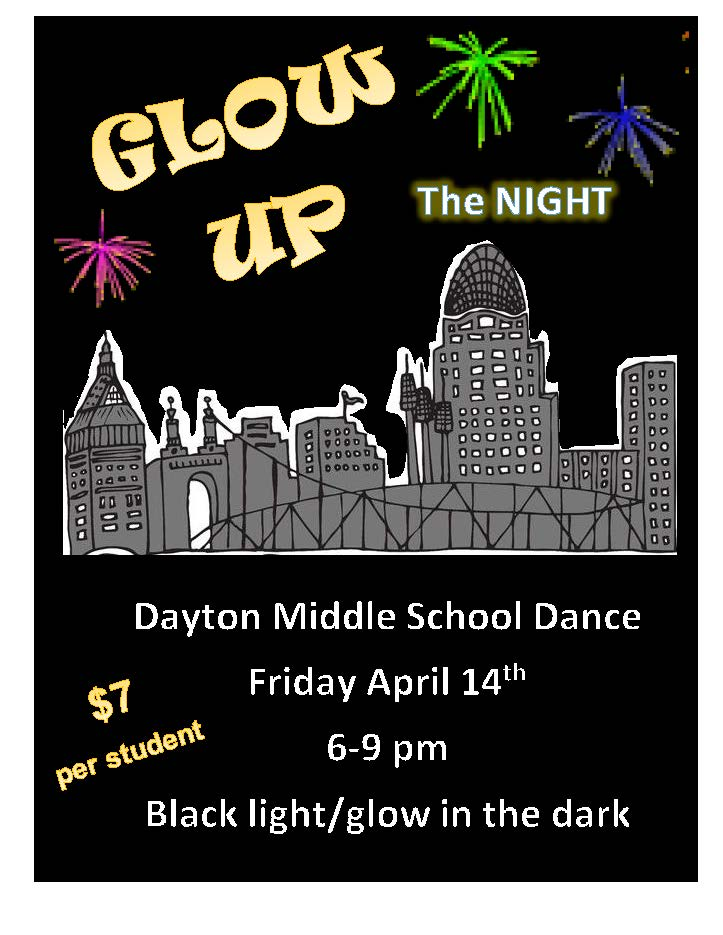 Glow Up the Night - Middle School Dance Poster - Friday April 14, 2017